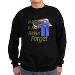 9-11 / Flag / Never Forget Sweatshirt (dark)