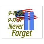 9-11 / Flag / Never Forget Small Poster