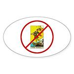 No Fools! Sticker (Oval 10 pk)