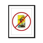 No Fools! Framed Panel Print