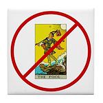 No Fools! Tile Coaster