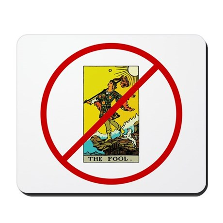 No Fools! Mousepad