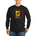 No Fools! Long Sleeve Dark T-Shirt