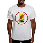 No Fools! Light T-Shirt