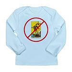 No Fools! Long Sleeve Infant T-Shirt