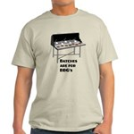 Batches are for Barbecues - Light T-Shirt