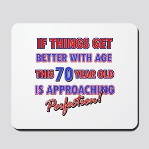 Funny 70th Birthdy designs Mousepad