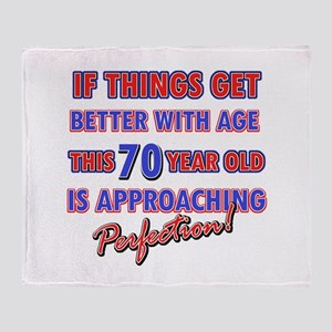 Funny 70th Birthdy designs Throw Blanket