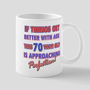 Funny 70th Birthdy designs Mug
