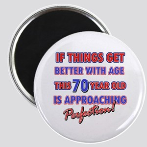 Funny 70th Birthdy designs Magnet