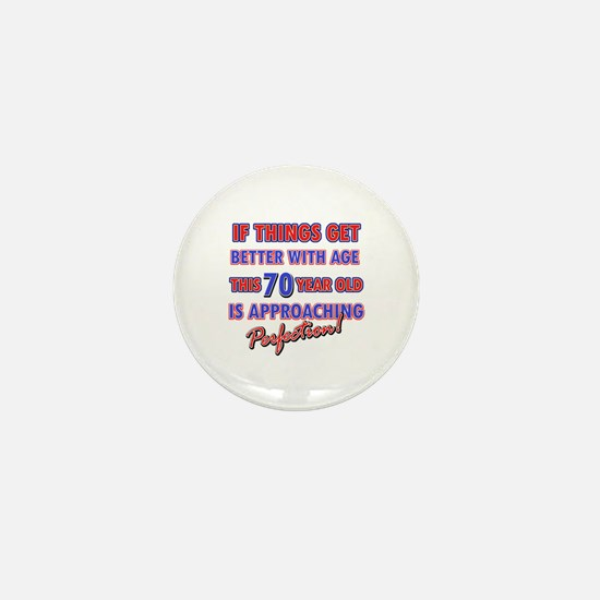 Funny 70th Birthdy designs Mini Button
