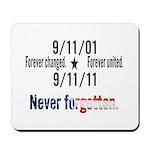 9-11 / United Never Forgotten Mousepad