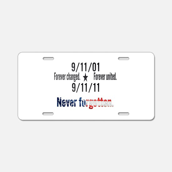 9-11 / United Never Forgotten Aluminum License Pla