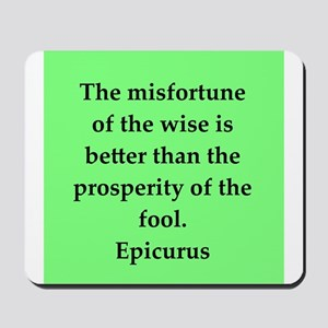 Wisdon of Epicurus Mousepad