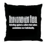 Neurodivergent Rebel Throw Pillow