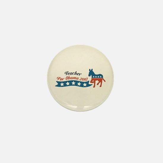 Teacher for Obama Mini Button