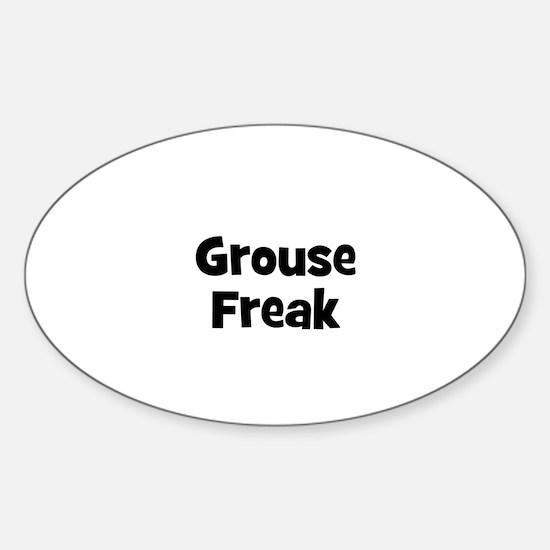 Grouse Freak Oval Decal