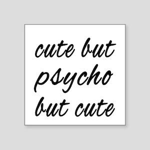 Cute But Psycho Sticker