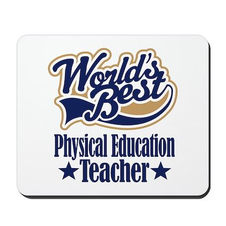 Physical Education Teacher Gift Mousepad