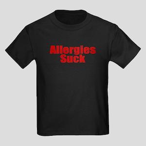 Allergies Suck Kids Dark T-Shirt