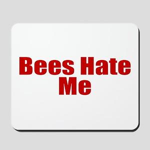 Bees Hate Me Mousepad