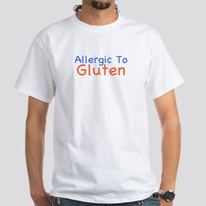 Allergic To Gluten White T-Shirt