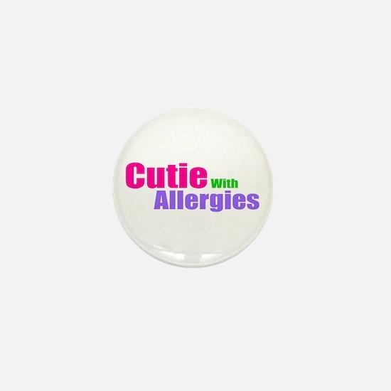 Cutie With Allergies Mini Button