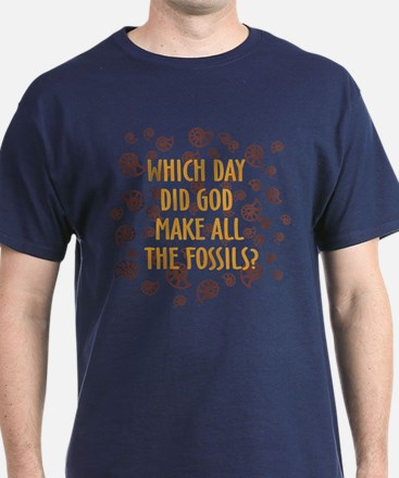 Which Day Did God Make Fossils? T-Shirt
