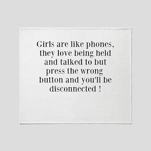 Girls are like Phones Throw Blanket
