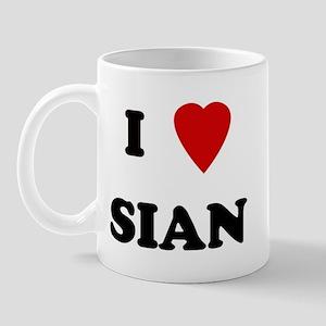 I Love Sian Mug