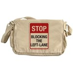 Stop Blocking Messenger Bag