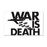 War is Death Car Magnet 20 x 12