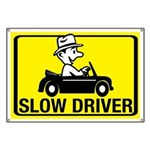 Slow Driver Banner