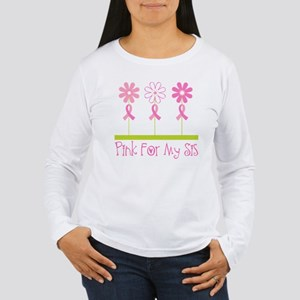 Pink Ribbon For My Sister Women's Long Sleeve T-Sh