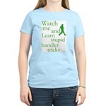 Stupid Handler Tricks Women's Light T-Shirt