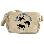 Rescue Dogs Rule Shadow Dogs Messenger Bag