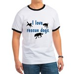 I Love Rescue Dogs Ringer T