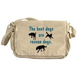 Best Dogs Are Rescue Dogs Messenger Bag