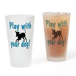 Play With Your Dog Drinking Glass