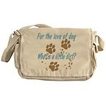 A Little Dirt Messenger Bag