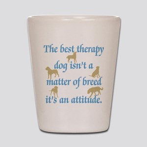 Best Therapy Dog Shot Glass