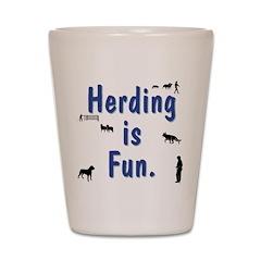 Herding is Fun Shot Glass