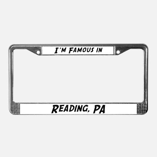 Famous in Reading License Plate Frame