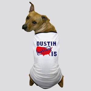 Dustin Nation 15 Dog T-Shirt