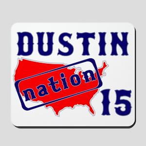 Dustin Nation 15 Mousepad