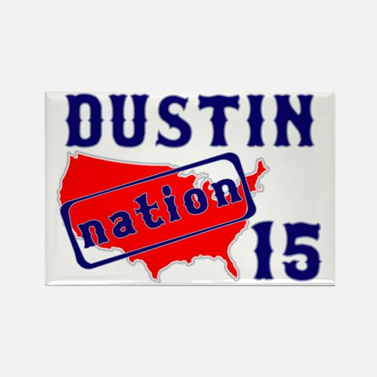 Dustin Nation 15 Rectangle Magnet