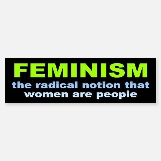 feminism... Bumper Bumper Bumper Sticker