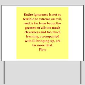 Wisdom of Plato Yard Sign