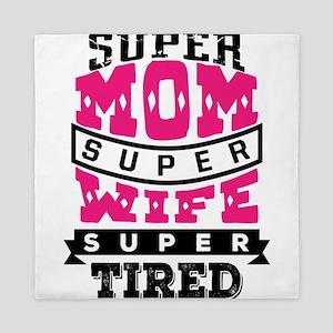 Super Mom Super Wife Queen Duvet