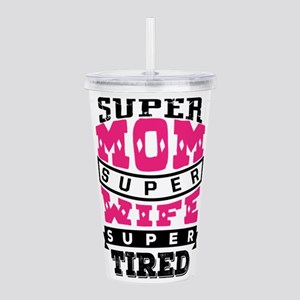 Super Mom Super Wife Acrylic Double-wall Tumbler